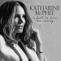 I Fall in Love Too Easily by Katharine McPhee on Apple Music New Music Albums, Music Tv, Jazz Music, I Fall In Love, Falling In Love, Everything Must Change, All New Songs, Katharine Mcphee, Music Labels