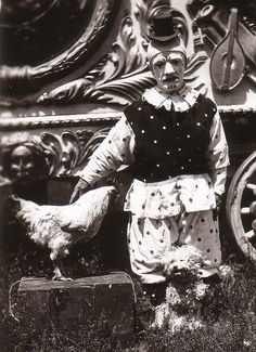 The truth is Agatha ran the operation.  And, although she was only a chicken, she was capable of withering sarcasm. Old Circus, Dark Circus, Circus Acts, Circus Clown, Night Circus, Vintage Circus, Vintage Carnival, Creepy Clown, Creepy Stuff