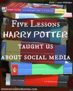 Five Lessons Harry Potter Taught Us About Social Media #Technology