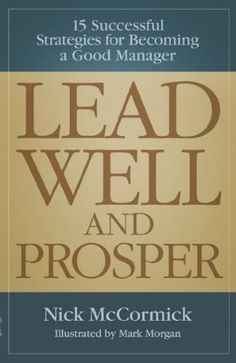 Lead Well and Prosper Book Review