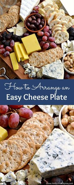 How to arrange an easy cheese plate! Learn how to make a beautiful cheese platter that's the perfect appetizer for entertaining. From selecting cheeses to choosing the right accompaniments to presentation, these easy tips will answer all your questions! Plus, wine pairing tips! | Hello Little Home AD