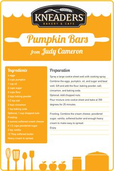 Pumpkin Bars Recipe - this is from Kneaders, but it's really a recipe from my friend Judy Cameron!