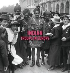 Indian Troops in Europe: 1914-1918