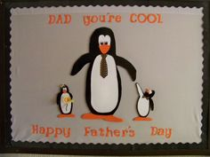 Father's Day Bulletin Board ~ Created by Teresa Edwards