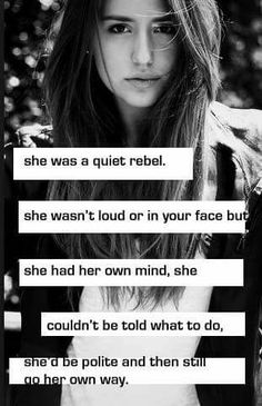 She was a quiet rebel