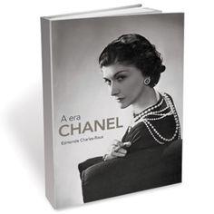 A era Chanel – Edmonde Charles-Roux - 5 livros para quem gosta ou quer trabalhar com moda | Blog da mode