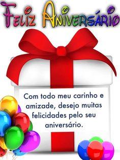 Com todo meu carinho e amizade, desejo muitas felicidades pelo seu aniversário