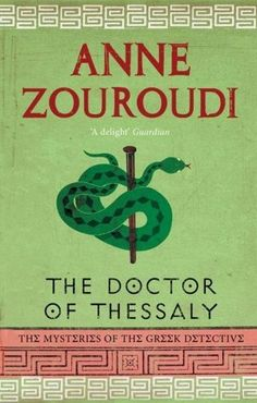 'The Doctor of Thessaly,' by Anne Zouroudi - The Washington Post