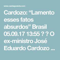 """Cardozo: """"Lamento esses fatos absurdos"""" Brasil  05.09.17 13:55   O ex-ministro José Eduardo Cardozo reagiu ao trecho de áudio em que Joesley Batista diz a Ricardo Saud """"Quer pegar o Supremo? Pega o Zé"""":  """"Lamento muito todos esses fatos absurdos, mas não vou me pronunciar sobre isso"""", disse Cardozo à Veja, pronunciando-se, na prática, sobre isso."""