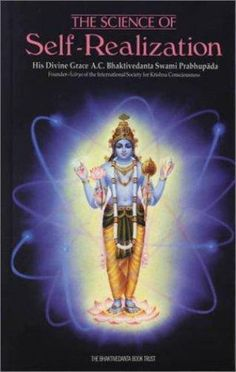 The Science of Self-Realization. Title : The Science of Self-Realization. Publication Date : Jun 15 © 2014 Goodwill of Greater New York & Northern NJ. Got Books, Books To Buy, Law Of Karma, Srila Prabhupada, Divine Grace, Self Realization, Tantra, Peace And Love