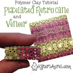 Pixelated Retro Cane & Veneer Tutorial by KatersAcres
