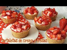 Tartaletas de crema pastelera y fresas Tart Recipes, Baking Recipes, Sweet Recipes, Dessert Recipes, Pan Dulce, Food Cakes, Tupperware Recipes, Delicious Desserts, Yummy Food