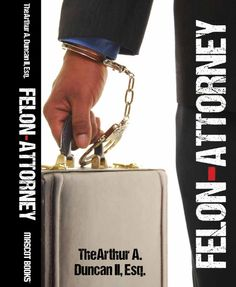 From hustling crack on a corner to practicing law — be inspired by the FELON ATTORNEY | Book Tour Radio