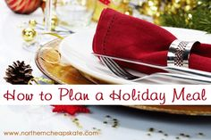 Not sure how to plan a holiday meal? Start here with these tips!