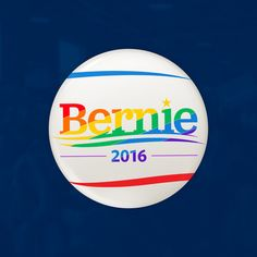 "Pride ""Bernie 2016"" White Button"