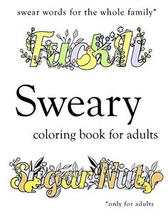 Sweary Coloring Book: Swear Word Colouring Book for Adults by Sweary Coloring Book http://www.amazon.com/dp/B01A9GIZ6U/ref=cm_sw_r_pi_dp_qFARwb1X1CSG0