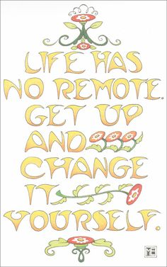 Life Has No Remote... - Handmade Fridge Magnet Using Art by Mary Engelbreit