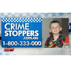 Police are urging anyone with information regarding missing boy William Tyrell to contact Crime Stoppers on 1800 333 000 #WilliamTyrell #ACA9