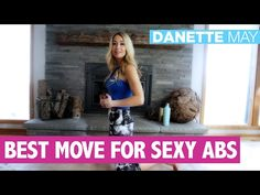 My Favorite Move For Sexy Flat Abs | Danette May - YouTube