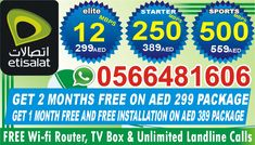 Etisalat Internet packages 0544440612 2 months free on 299 package. Free installation with one month free on 389 package.(offer available at selected locations) 299 389 559 599 1135 2850 Call or Whatsapp 0544440612 Internet Packages, Home Internet, Wifi, Packaging, 1 Month, Free, Wrapping