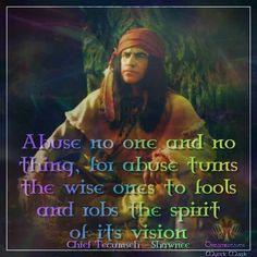 Chief Tecumseh...Abuse