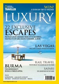 National Geographic Traveller releases picks for luxury travel - TheTopTier.net - The Best in Luxury and Affluence