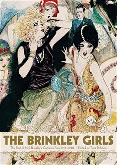 2008 Award: Nell Brinkley, early century cartoonist/illustrator The Brinkley Girls: The Best of Nell Brinkley's Cartoons by Nell Brinkley Art Nouveau, Art Deco, Art Vintage, Looks Vintage, Vintage Posters, Art And Illustration, Illustrations, Belle Epoque, Art Quotidien