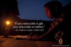 """If you educate a girl, you educate a nation."" - Dr. Helene Gayle, CARE CEO  PHOTO: 2012 Prashanth Vishwanathan/CARE"