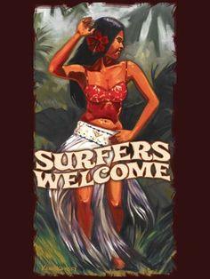 △surfers welcome! #aloha
