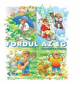 Mentovics Éva: Mi lehet a tökből? Children's Literature, Kindergarten, Album, Costumes, Books, Fictional Characters, Carnival, Libros, Dress Up Clothes