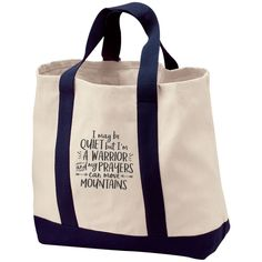I May Be Quiet But I'm A Warrior And My Prayers Can Move Mountains 2-Tone Shopping Tote