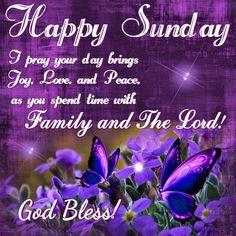 Good Morning, Happy Sunday, I pray that you have a safe and blessed day! Blessed Sunday Morning, Sunday Morning Quotes, Sunday Prayer, Happy Sunday Quotes, Morning Blessings, Saturday Quotes, Night Quotes, Morning Messages, Happy Saturday