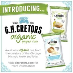Introducing our new GH Cretors organic popped corn! An all new organic line from the creators of the Chicago Mix you know and love. Visit GHCretors.com for more information!