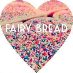 20 Ideas Camping Food Australia Fairy Bread For 2019 Fairy Tea Parties, Tea Party, Fairy Birthday Party, Frozen Birthday, Birthday Parties, Dear World, Fairy Bread, Aussie Food, Unicorn Foods