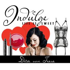 A Night With Dita Von Teese - Indulge Life Is Sweet