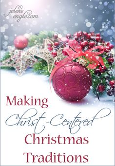 Making Christ-Centered Christmas Traditions. This was a very inspiring video with ideas of how to keep Christmas Christ-centered!