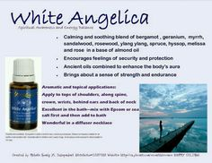 White Angelica - Spiritual Awareness and Energy Balance Michelle Koenig YL Independent Distributor Essential Oil Companies, Essential Oils Guide, Essential Oil Uses, Young Living Oils, Young Living Essential Oils, White Angelica Young Living, Aromatherapy Recipes, Diffuser Blends, Natural Medicine