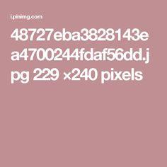 48727eba3828143ea4700244fdaf56dd.jpg 229 ×240 pixels