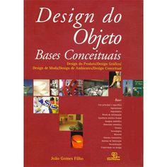 Livro - Design do Objeto: Bases Conceituais