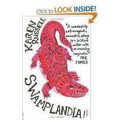 Swamplandia!: Karen Russell: Books