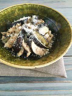 茄子と鶏むね肉の味噌炒め&パルミジャーノ・レッジャーノ