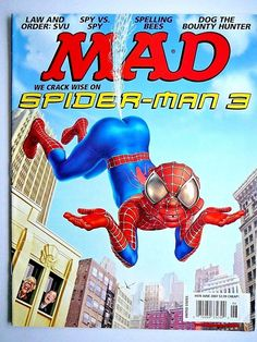 MAD Magazine 2007 Spider-Man 3, Law & Order, Dog the Bounty Hunter, Dick Cheney