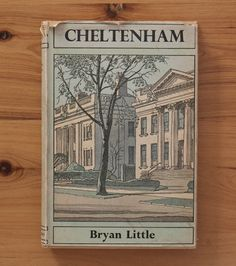 Vintage hardcover book: 'Cheltenham' by Bryan by freshdarling What Is Vintage, Vintage Style, Vintage Items, Reclamation Yard, Yard Sale, Thrifting, Black And White, The Originals, History