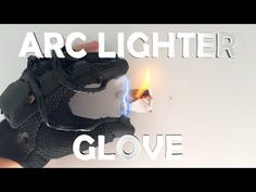 DIY Arc Lighter Glove! - Spy Gadget (Electric, Burns Anything You Touch!!!) - YouTube