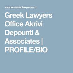 Greek Lawyers Office Akrivi Depounti & Associates | PROFILE/BIO