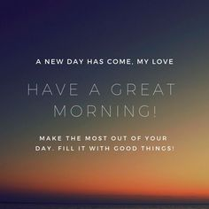 Have A Great Morning #insparation #insparationquotes