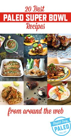 20 Best Paleo Super Bowl Recipes From Around the Web...get ready for game day! | stupideasypaleo.com #paleo #superbowl