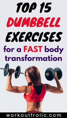 This is the ultimate list of the top 15 dumbbell exercises for beginners that will transform your body, improve your strength, and boost your confidence. #dumbbellworkout #dumbbellexercise #homeworkout Best Dumbbell Exercises, Dumbbell Workout, Functional Workouts, Transformation Body, At Home Workouts, Improve Yourself, Fitness, Confidence, Strength