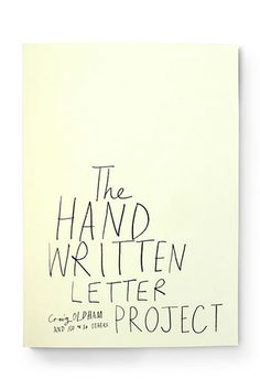 The Handwritten Letter Project by Craig Oldham, $32.70, available at The Handwritten Letter Project.