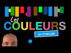 Colors in French with Pascal - Les Couleurs Learn French Free, Learn French Online, French Language Learning, Foreign Language, French Colors, French Verbs, Learning Cards, French Lessons, France